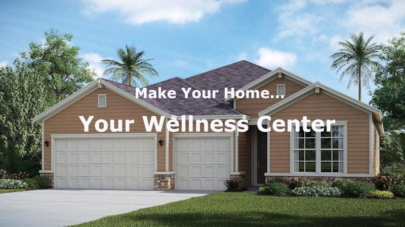 Make Your Home Your Wellness Center
